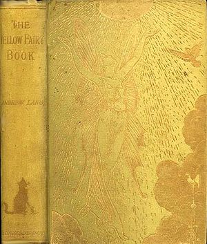 Andrew Lang's Fairy Books -  First edition, 1894