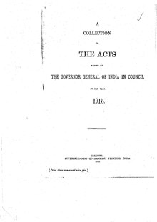 A Collection of the Acts passed by the Governor General of India in Council, 1915.pdf