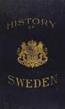 A history of Sweden from the earliest times to the present day (IA cu31924071200814).pdf