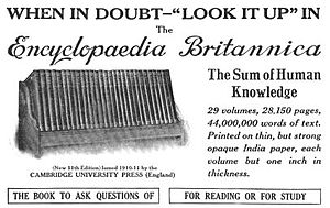 1913 advertisement for Encyclopædia Britannica, the oldest and one of the largest contemporary English encyclopedias.