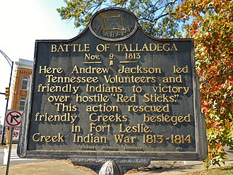 Battle of Talladega - A historic marker in Talladega, Alabama commemorating General Andrew Jackson's victory over the Red Sticks at the Battle of Talladega