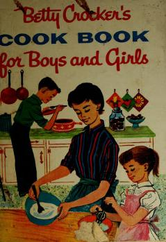 Betty Crocker's Cook Book for Boys and Girls.djvu