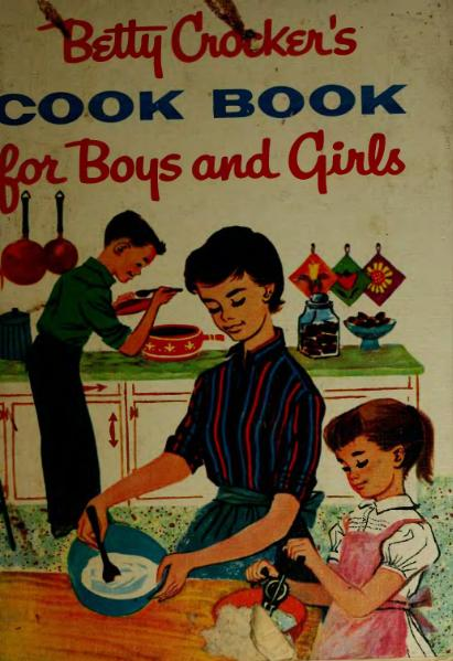 File:Betty Crocker's Cook Book for Boys and Girls.djvu