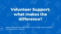 CEE Meeting 2017 Volunteer Support what makes the difference -1.pdf