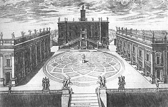 Capitoline Hill - Michelangelo's systematizing of the Campidoglio, engraved by Étienne Dupérac, 1568.