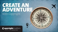 File:Copyright Matters - Create an Adventure with Copyright.webm