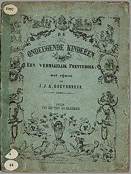 De ondeugende kinderen: een vermakelijk prenteboek met rijmen / van J.J.A.Goeverneur