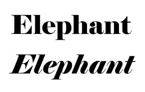 Elephant (typeface) - Elephant in regular and italic.