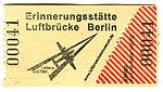 Gedenkstätte Luftbrücke Berlin - Eintrittskarte.jpg