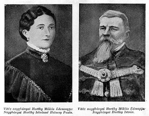 Miklós Horthy - Miklós Horthy's parents: Paula Halassy and István Horthy