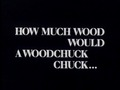 How Much Wood Would a Woodchuck Chuck 1976 film.tif