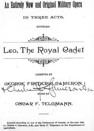 Leo, the Royal Cadet - Leo, the Royal Cadet Opera based on Royal Military College of Canada