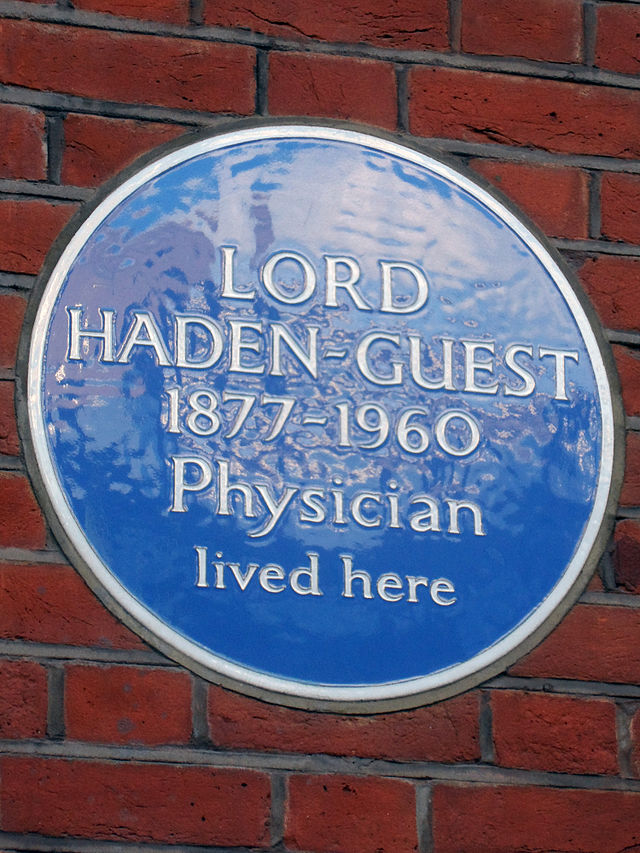 Leslie Haden-Guest blue plaque - Lord Haden-Guest 1877-1960 physician lived here