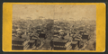 Panoramic view of of San Francisco, No. 5. Taken from the corner of Sacramento and Taylor Sts, from Robert N. Dennis collection of stereoscopic views 2.png