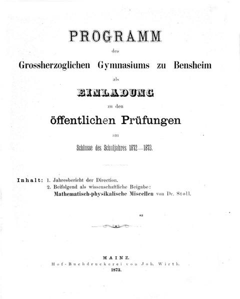File:Programm des Grossherzoglichen Gymnasiums zu Bensheim als Einladung zu den oeffentlichen Pruefungen am Schlusse des Schulsjahres 1872-1873.pdf