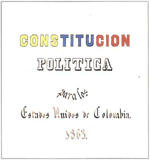 Granadine Confederation - Political Constitution for the United States of Colombia. 1863.