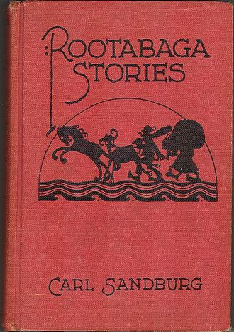 Rootabaga Stories - Cover of the first edition (1922) of what is sometimes called Book One; illustrated by Maud and Miska Petersham