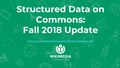 Strctured Data on Commons Fall 2018 Update.pdf