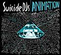 Suicide DJs Animation CD.jpg