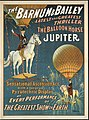 The Barnum & Bailey latest and greatest thriller the balloon horse Jupiter - In his sensational ascension act with a gorgeous pyrotechnic display at every performance of the greatest show on earth.jpg