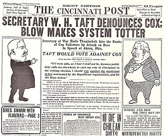 The Cincinnati Post - The October 23, 1905, issue of the Post reprinted a speech by War Secretary William Howard Taft attacking Boss Cox.
