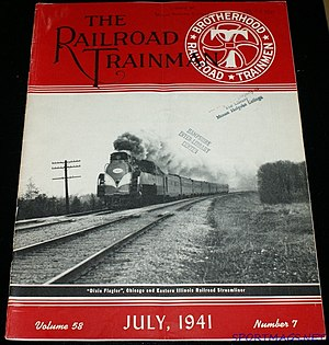 Brotherhood of Railroad Trainmen - Cover of The Railroad Trainman July 1941 showing the Dixie Flagler