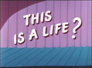 This Is a Life? - Title card
