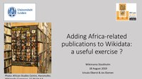 Wikimania 2019 Libraries Adding Africa-related publications to Wikidata - a useful exercise.pdf