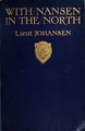 With Nansen in the north; a record of the Fram expedition in 1893-96 (IA withnanseninnort00joha).pdf