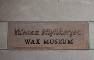 Yılmaz Büyükerşen Wax Museum - Namesplate of the museum at entrance.