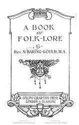 Sabine Baring-Gould: A Book of Folk-lore