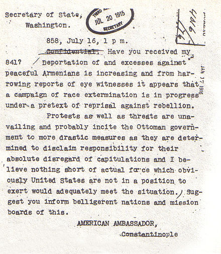 "Telegram sent by Ambassador Henry Morgenthau, Sr. to the State Department on 16 July 1915 described the killings of Armenians as ""a campaign of race extermination"". AmbassadorMorgenthautelegram.jpg"