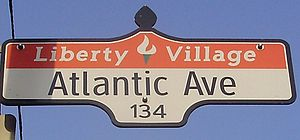 Liberty Village - Sign at the intersection of King Street West and Atlantic Avenue
