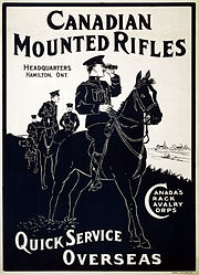 """A recruitment poster for the Canadian Mounted Rifles, stating """"Quick Service Overseas"""". In the foreground is a man in military dress on a horse, with other men and horses in the background."""