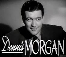 Dennis Morgan in The Hard Way trailer 2.jpg