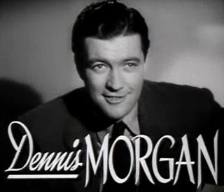 Dennis Morgan American actor