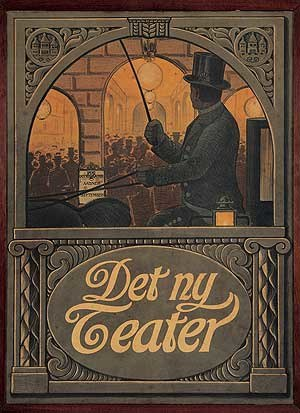 Det Ny Teater - Poster from the opening in 1908