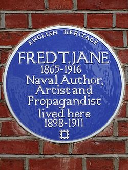 Fred t jane 1865 1916 naval author artist and propagandist lived here 1898 1911