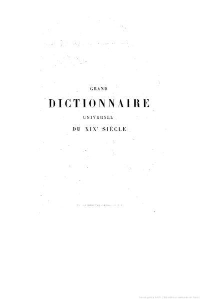 File:Larousse - Grand dictionnaire universel du XIXe siècle - Tome 6, part. 1, D-Deli.djvu