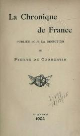 Pierre de Coubertin - Chronique de France, 1904.djvu
