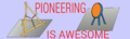 PioneeringAwesomeness.png