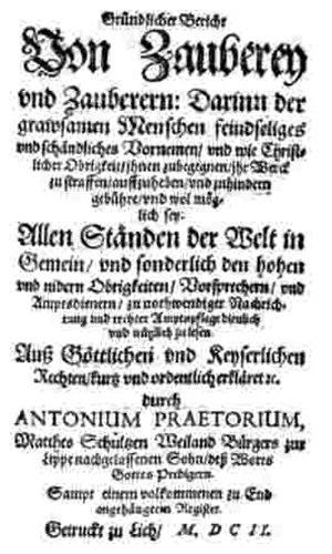 Anton Praetorius - Praetorius Bericht Zauberey 1602