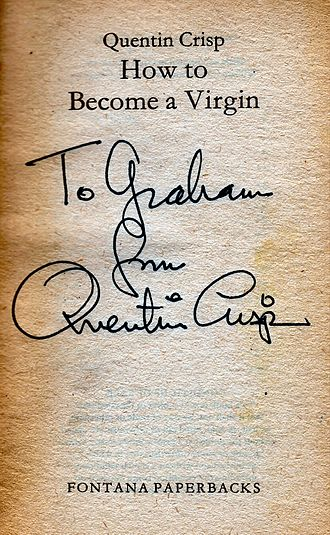 Quentin Crisp - Quentin Crisp's handwriting and signature, from a dedication on the title page of How To Become A Virgin (1981)