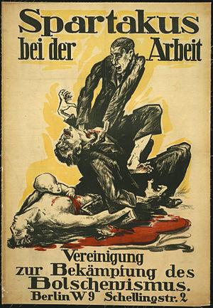 "Spartacus League - ""Spartacus at work"", propaganda poster against the Spartacus League, 1919."