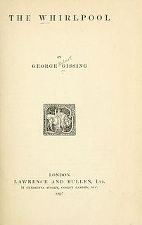 <i>The Whirlpool</i> (George Gissing novel) novel by George Gissing
