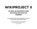 WikiProject X presentation - Wikimania 2015.pdf