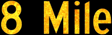 8 Mile (Film) Logo.png