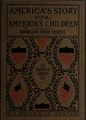 America's Story for America's Children. Vol. 7- America Grows Up (IA americasstoryfor07know).pdf