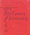 Bohdan Dyakowski-Z puszczy Białowieskiej 1908 okładka.jpg