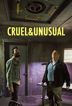 Cruel and Unusual (2014 film) - Image: Cruel & Unusual poster